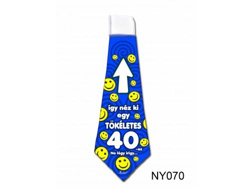 (NY070) Nyakkendő 37x13 cm - Tökéletes 40-es Szülinapos – Szülinapi ajándék ötletek