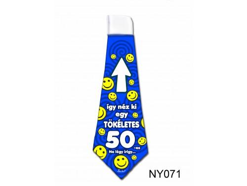 (NY071) Nyakkendő 37x13 cm - Tökéletes 50-es Szülinapos – Szülinapi ajándék ötletek