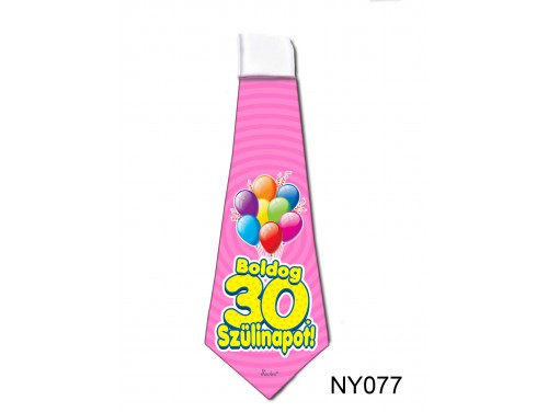 (NY077) Nyakkendő 37x13 cm - Boldog 30. Szülinapot – Szülinapi ajándék ötletek