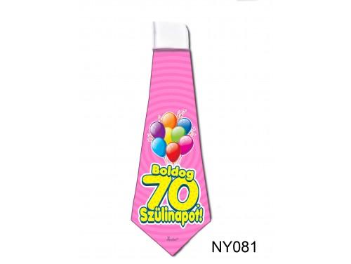 (NY081) Nyakkendő 37x13 cm - Boldog 70. Szülinapot – Szülinapi ajándék ötletek
