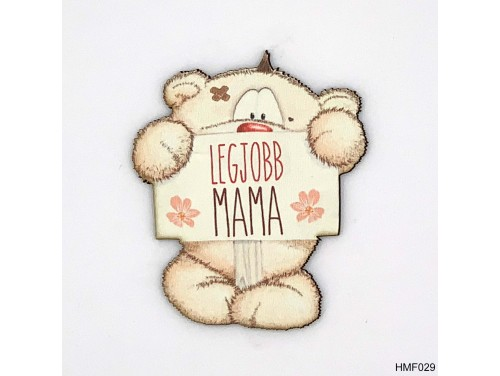 (HMF029) Forma Hűtőmágnes - Legjobb Mama Pimi maci