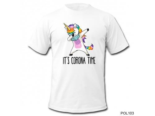 (POL103) Vicces Póló - Unikornis It's Corona Time - Vicces Póló