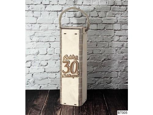 (BT005) Boldog 30. Szülinapot feliratú - Bortartó doboz - Boros doboz