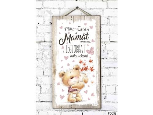 (FD059) Fali Dekor Tábla 46,5x25cm - Mikor Isten a Mamát - Ajándék Ötlet Nagymamáknak