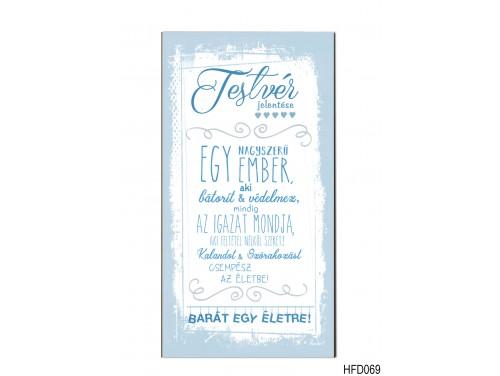 (HFD069) Hűtőmágnes Fa Dekor Tábla 7,5 cm x 14cm - Testvér jelentése - Ajándék Testvérnek