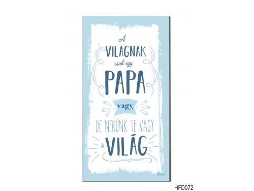 (HFD072) Hűtőmágnes Fa Dekor Tábla 7,5 cm x 14cm - A világnak csak egy Papa vagyok