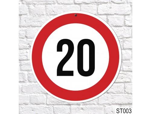 (ST003) 20-as sebességkorlátozó tábla 40 cm – 20. Szülinapi ajándék ötletek