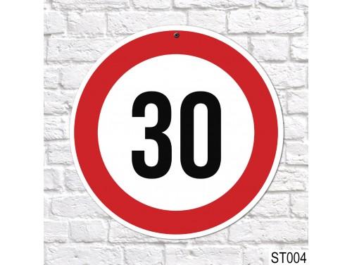 (ST004) 30-as sebességkorlátozó tábla 40 cm – 30. Szülinapi ajándék ötletek