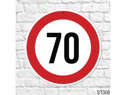(ST008) 70-es sebességkorlátozó tábla 40 cm – 70. Szülinapi ajándék ötletek