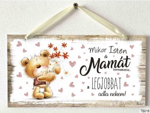 (TB016) Kicsi Dekor Tábla - Mikor Isten mamát - Ajándék nagymamának