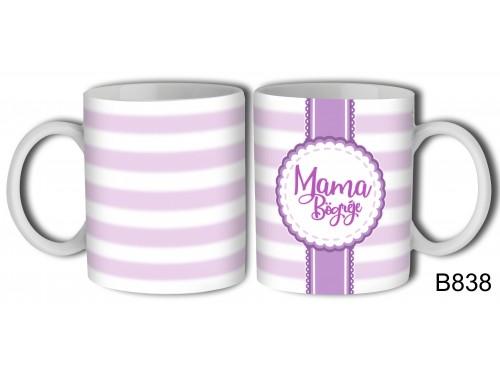 (B838) Bögre 3 dl - Mama bögréje – Mamáknak ajándék