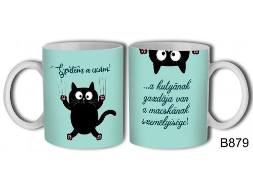 (B879) Bögre 3 dl - Szeretem a macskám - Cicás Ajándék Ötletek
