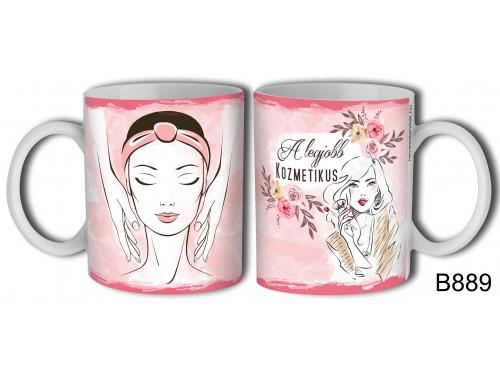 (B889) Bögre 3 dl - A legjobb kozmetikus – Kávés Bögre - Ajándék Ötletek Nőknek
