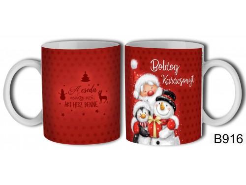 (B916) Bögre 3 dl - A csoda csakis azé - Karácsonyi ajándékok