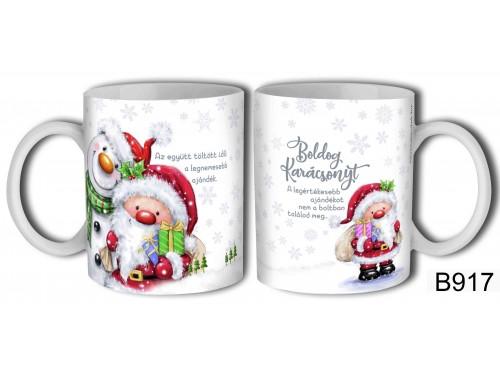 (B917) Bögre 3 dl - A legértékesebb - Karácsonyi ajándékok