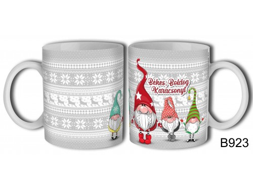 (B923) Bögre 3 dl - Gnome manós - Karácsonyi ajándékok