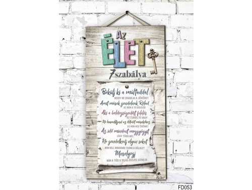 (FD053) Fali Dekor Tábla 46,5 cm x 25 cm x 0,5 cm - Az élet 7 szabálya - Motivációs ajándék