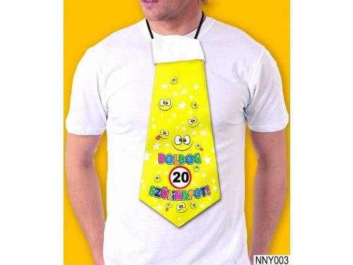 (NNY003) Óriás Nyakkendő – 20. Szülinapi nyakkendő – Vicces nyakkendő