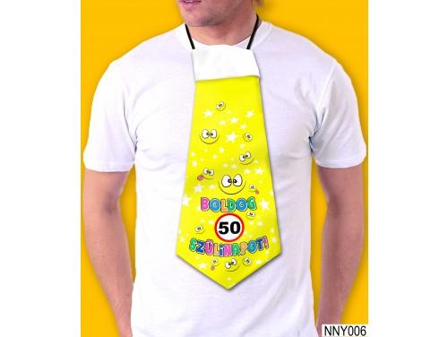 (NNY006) Óriás Nyakkendő – 50. Szülinapi nyakkendő – Vicces nyakkendő