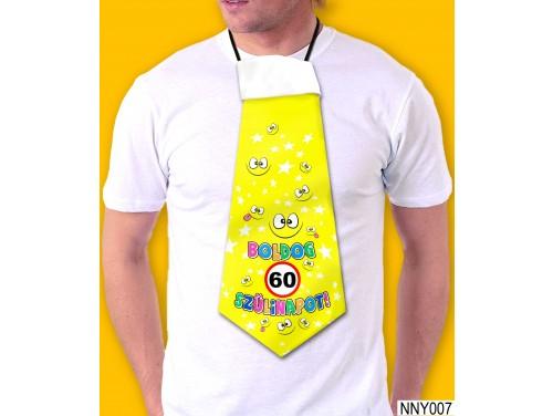 (NNY007) Óriás Nyakkendő – 60. Szülinapi nyakkendő – Vicces nyakkendő