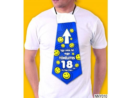 (NNY010) Óriás Nyakkendő – Így néz ki egy 18-as szülinapos – Vicces Szülinapi Nyakkendő