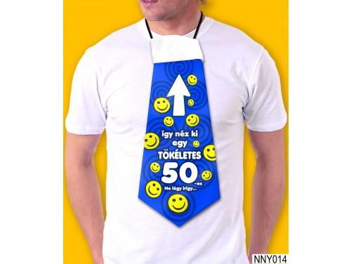 (NNY014) Óriás Nyakkendő – Így néz ki egy 50-as szülinapos – Vicces Szülinapi Nyakkendő