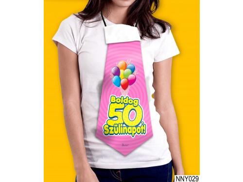 (NNY029) Óriás Nyakkendő – Boldog 50. Szülinapot pink – Vicces Szülinapi Nyakkendő