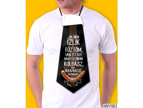 (NNY063) Óriás Nyakkendő – Ha nem ízlik a főztöm – Vicces Ajándékok