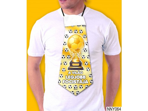 (NNY064) Óriás Nyakkendő – A világ legjobb focistája – Focis Ajándékok