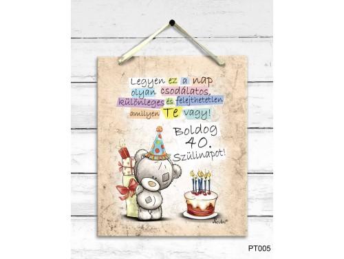 (PT005) Dekor Falikép - Macis Boldog 40. Szülinapot - 40. Születésnapi Ajándék