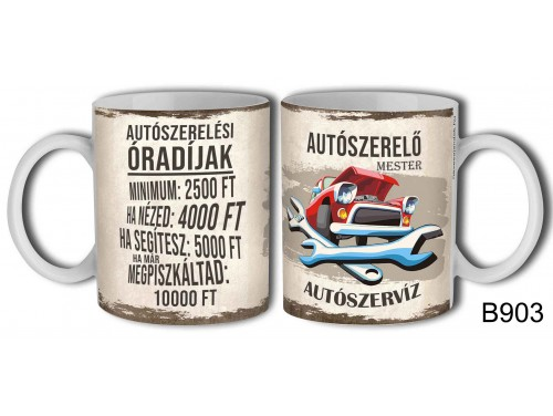 (B903) Bögre 3dl - Autószerelő mester - Vicces Ajándék Ötletek szerelőknek