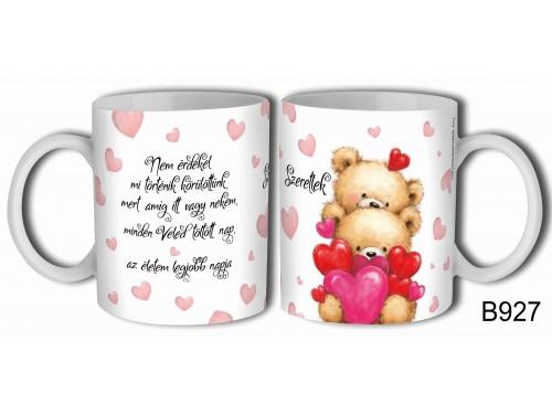 (B927) Bögre 3dl - Nem érdekel szeretlek - Valentin napi ajándék - Évfordulós ajándék