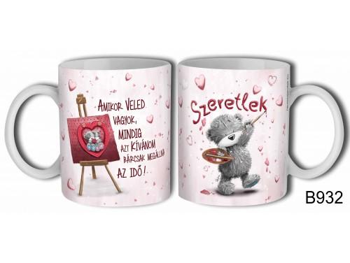 (B932) Bögre 3dl - Amikor Veled vagyok - Valentin napi ajándék - Évfordulós ajándék