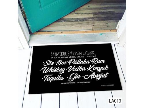(LA013) Lábtörlő - Bármikor rum, pálinka, bor, sör Lábtörlő -  Vicces  Ajándék