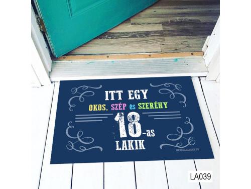(LA039) Lábtörlő - Itt egy okos 18-as Lábtörlő -  18. Szülinapi  Ajándék