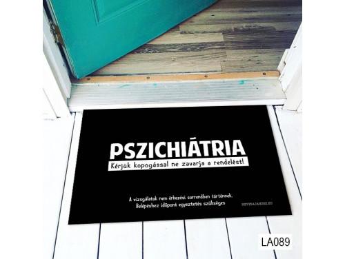 (LA089) Lábtörlő - Pszichiátria - Vicces Ajándék férfiaknak, nőknek