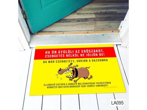 (LA095) Lábtörlő - Ha Ön gyűlöli az erőszakot - Vicces kutyás ajándék - Vicces Lábtörlő
