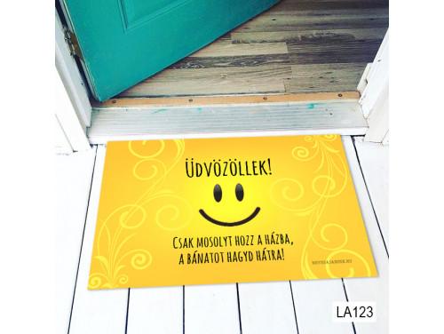 (LA123) Lábtörlő - Csak mosolyt hozz a házba - Vicces Lábtörlők