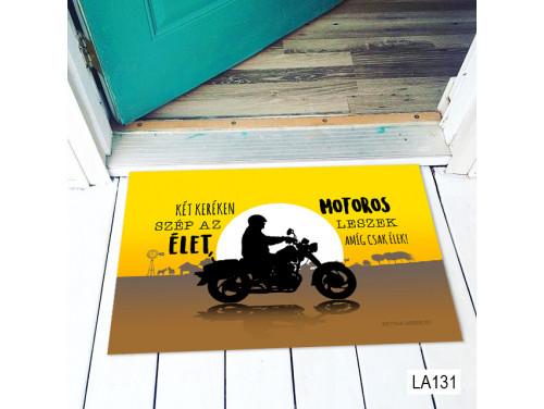 (LA131) Lábtörlő - Két keréken szép az élet Motoros - Vicces Lábtörlő, Motoros Ajándék
