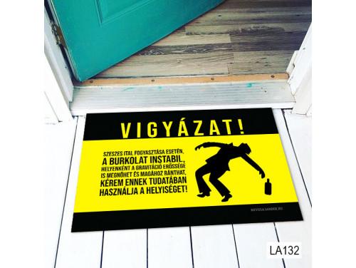 (LA132) Lábtörlő - Vigyázat Szeszes Ital - Vicces Lábtörlő, Ajándék