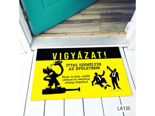 (LA135) Lábtörlő - Ittas személyek - Vicces Lábtörlő, Ajándék